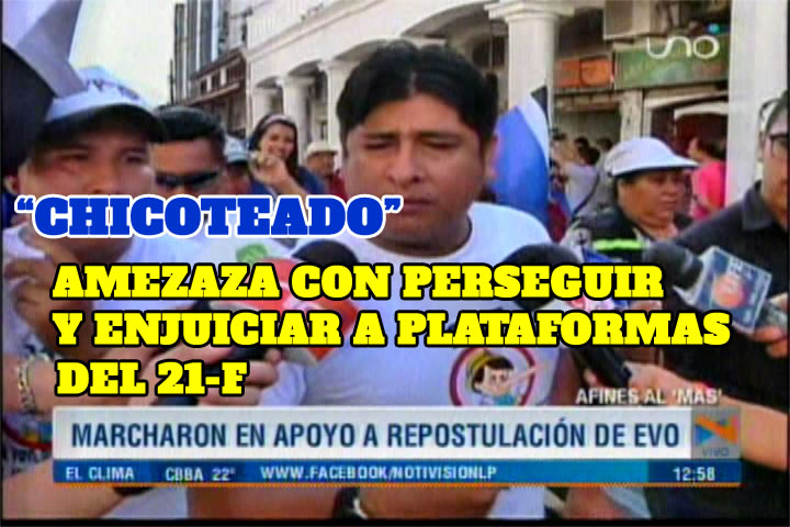 CHICOTEADOR CHICOTEADO AMENAZA CON PERSEGUIR Y ENJUICIAR A ACTIVISTAS DEL 21-F