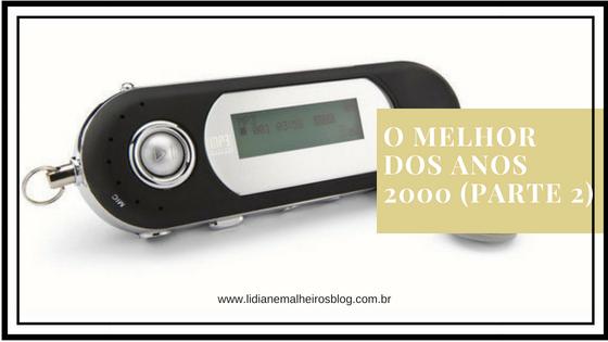 Músicas dos anos 2000 - Top 10 (parte 2)