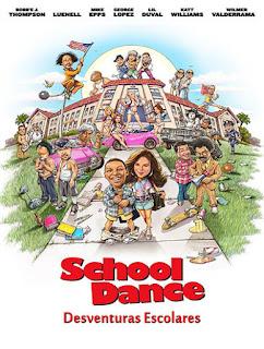 School Dance: Desventuras Escolares - WEBRip Dublado