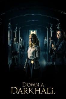 Watch Down a Dark Hall Online Free in HD