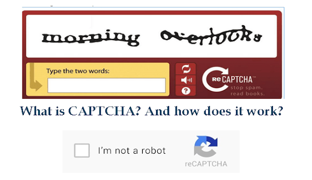 What is CAPTCHA? And how does it work?