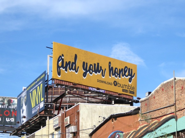 Bumble Find your honey billboard