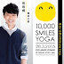 Everyone is invited to join this historical event 10,000 SMILES YOGA
