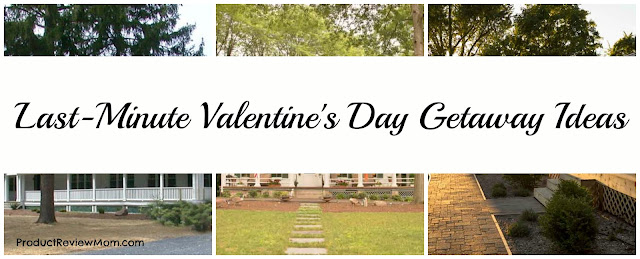 Last-Minute Valentine's Day Getaway Ideas  via  www.productreviewmom.com