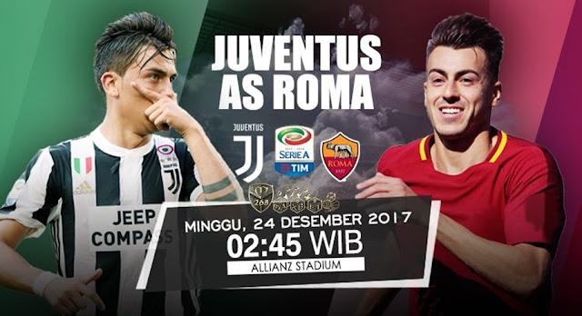 Prediksi Bola : Juventus Vs AS Roma , Minggu 24 Desember 2017 Pukul 02.45 WIB