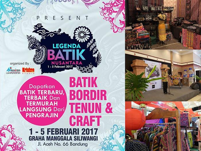 Pameran Legenda Batik Nusantara di Graha Manggala Siliwangi 1 - 5 Februari 2017