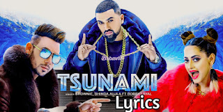 Tsunami-Lyrics-HD-Video-Song–Brownie-bhinda-Aujla-Punjabi-Song