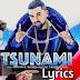 Tsunami Lyrics & HD Video Song– Brownie | Bhinda Aujla | Punjabi Song