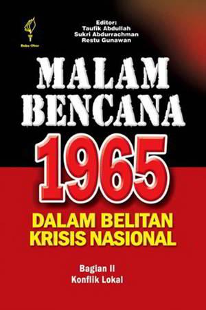 Malam Bencana 1965 Dalam Belitan Krisi Nasional bagian 2 PDF