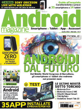 Need for Hardware: Android Magazine Italia N 9 - Aprile 2012