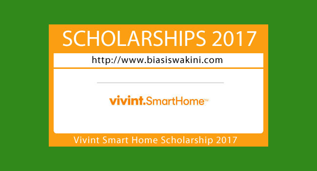 Vivint Smart Home Scholarship 2017