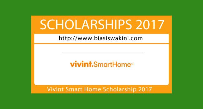Vivint Smart Home Scholarship 2017