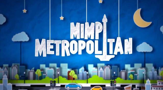 Pemeran Mimpi Metro Politan- Sitkom Romantis Dan Kocak Net TV