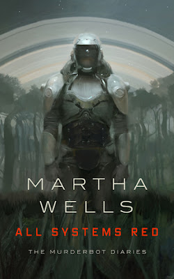 All Systems Red, (The Murderbot Diaries #1), Martha Wells, InToriLex