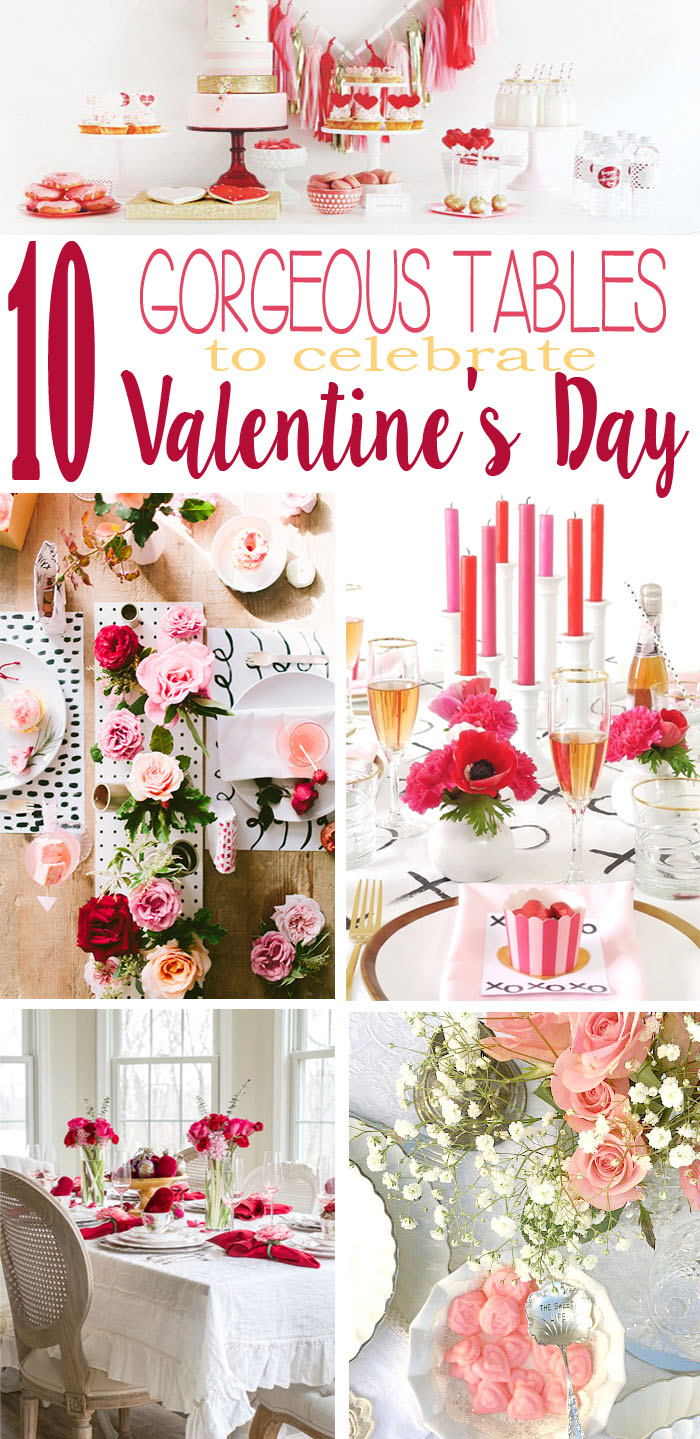 Plenty of ideas to create a beautiful table for breakfast, brunch, luncheon or tea with friends, romantic dinner, or perhaps a dessert table to celebrate Valentine's Day