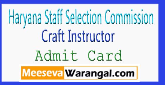 HSSC Craft Instructor Admit Card 2017 Download