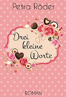 http://melllovesbooks.blogspot.co.at/2015/11/rezension-drei-kleine-worte-von-petra.html