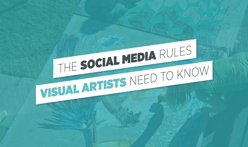 The Social Media Rules Visual Artists Need To Know