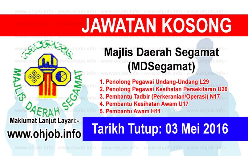 Jawatan Kerja Kosong Majlis Daerah Segamat (MDSegamat) logo www.ohjob.info mei 2016