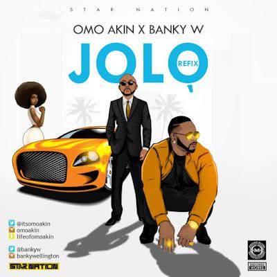 Download Omo Akin featuring Banky W – Jolo