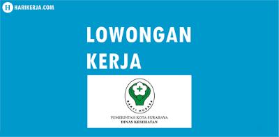 Lowongan Kerja Tenaga Enumerator Dinas Kesehatan Kota Surabaya