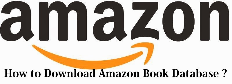 How to Download Amazon Book Database : eAskme