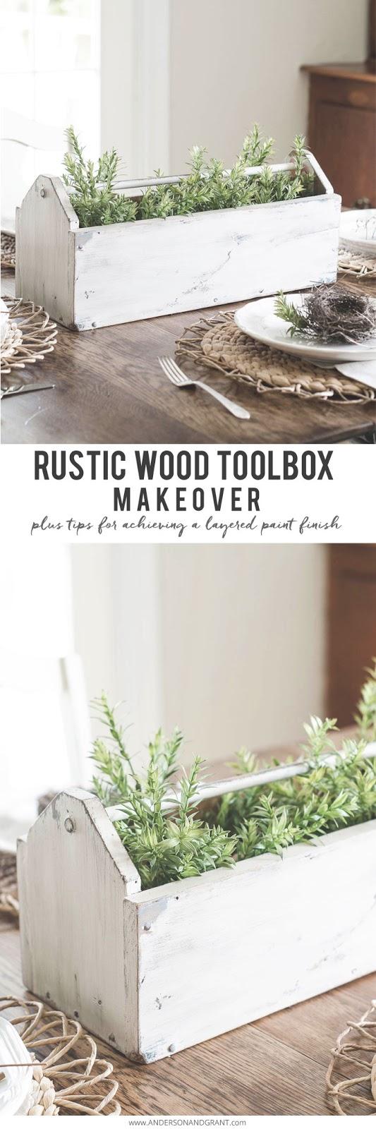 Make any wood tool box look old with this eay DIY paint idea.....instant farmhouse style #DIY #DIYdecor #tutorial #farmhousedecor #andersonandgrant