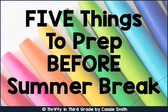 https://www.thriftyinthirdgrade.com/2017/05/five-things-to-do-at-end-of-year.html
