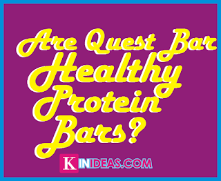 Are Quest Bars Healthy Protein Bars?