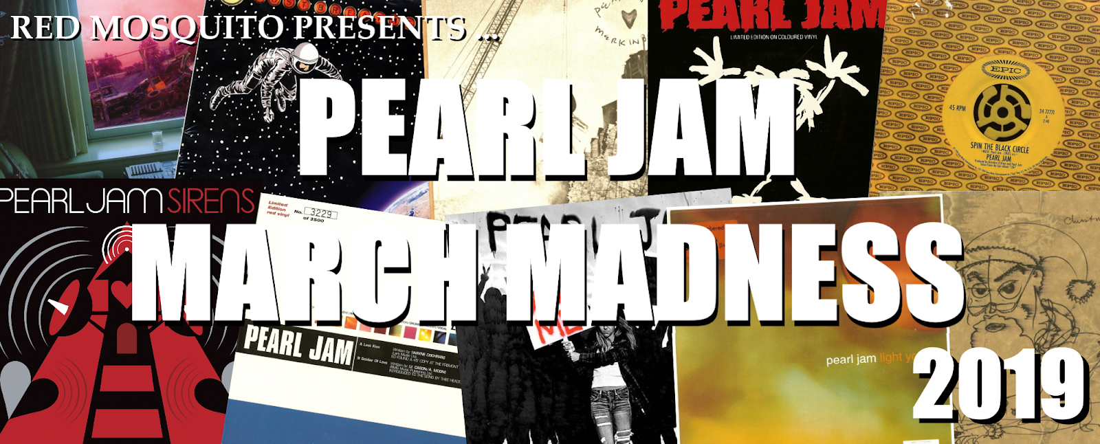 THE SKY I SCRAPE: Pearl Jam March Madness Starts Now!