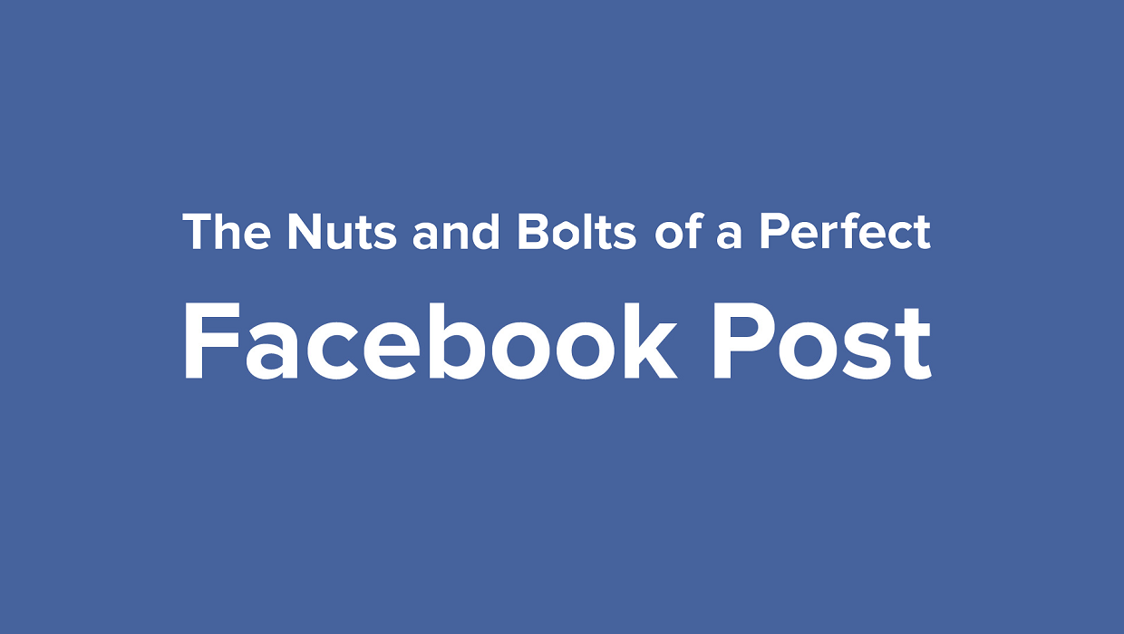The Anatomy Of A Perfect Facebook Post - #infographic