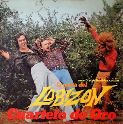 Cuarteto de Oro - La gaita del lobizón / Discos Terribles