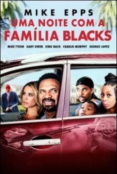 Baixar Uma Noite com a Família Blacks Dublado Grátis