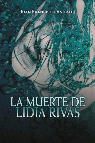 La muerte de Lidia Rivas