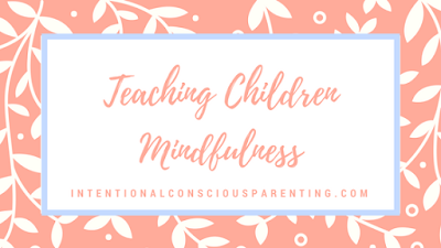 Teaching children mindfulness