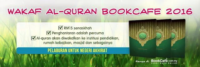Peluang Menjana Pahala dengan program Wakaf Al Quran Bookcafe 2016