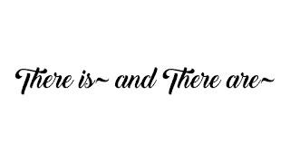 Penggunaan Kata There is~ dan There are~ beserta Soal Latihannya