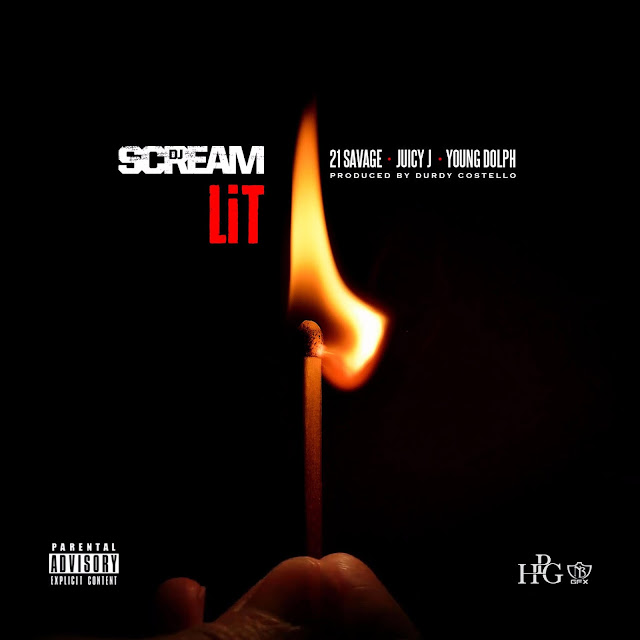 DJ Scream – Lit (feat. Juicy J, Young Dolph & 21 Savage)