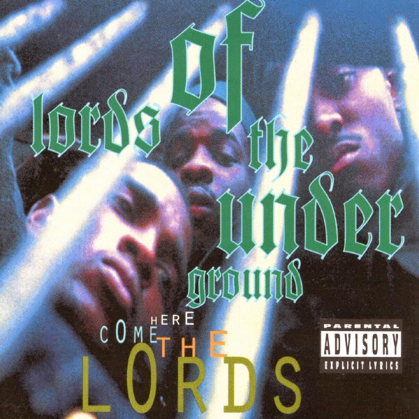 Lords of the Underground - Here Come the Lords Cover