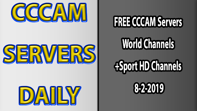 FREE CCCAM Servers World Channels +Sport HD Channels 8-2-2019