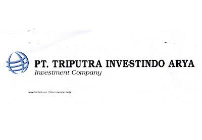 Lowongan Kerja PT Triputra Investindo Arya (Triputra Group) Yogyakarta