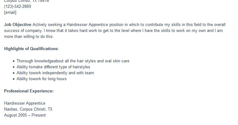 hairdressing apprentice cover letter Raymond rogers 4719 glenview drive corpus christi, tx 78476 (123)-542-2869 rrogers@emailaddresscom job objective actively seeking a hairdresser apprentic.