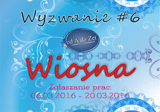 http://blog-odadozet-sklep.blogspot.com/2016/03/wyzwanie-6.html