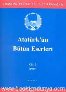 Atatürk'ün Bütün Eserleri - 5 (1919)