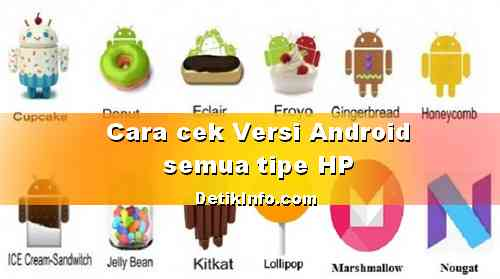 Cara Mengetahui Versi Android HP