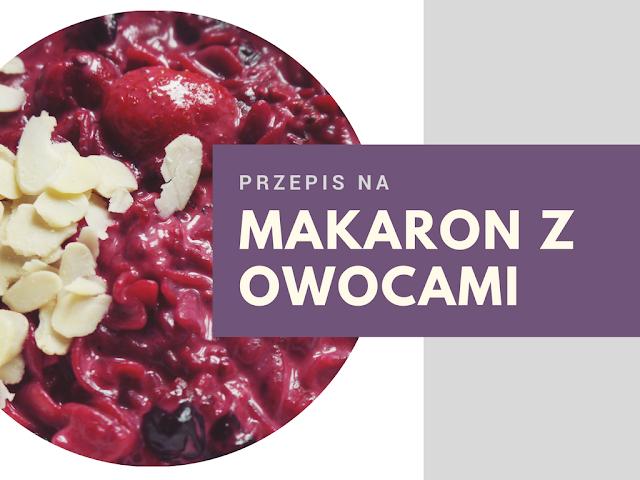 Leśny makaron - czyli przepis na ulubione danie z dzieciństwa