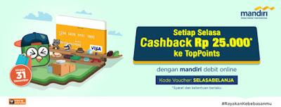 Selasa Cashback Rp. 25 ribu – Mandiri Debit – Tokopedia