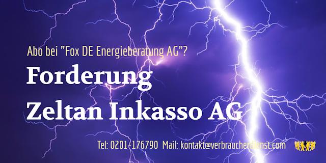 Beitragsbild: Zeltan Inkasso AG  - Forderung für Fox DE Energieberatung AG