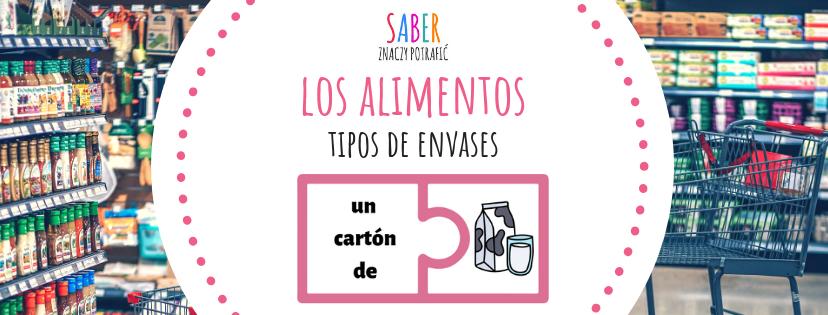 LOS ALIMENTOS: tipos de envases | JEDZENIE: rodzaje opakowań