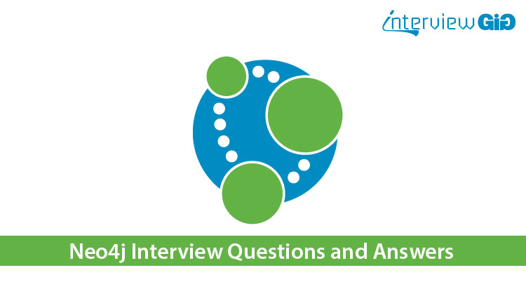 Neo4J Interview Questions and Answers